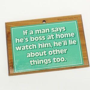 Vintage Man Boss Lie Sign